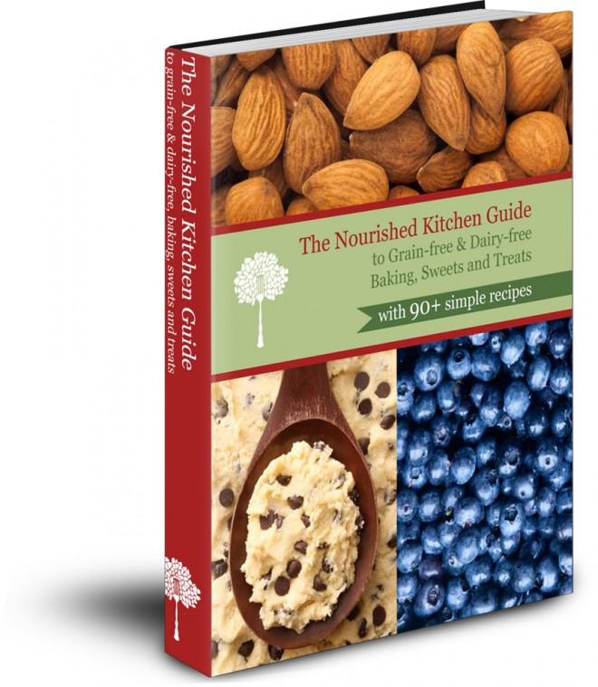 Nourished Kitchen Guide to Grain-free, Dairy-free Baking, Sweets and Treats